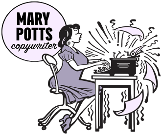 Mary Potts: Copywriter